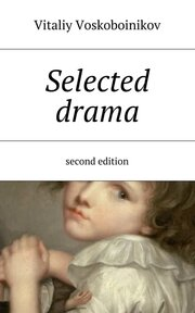 Selected drama. Second edition